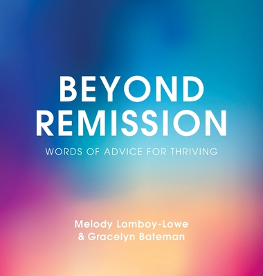 Beyond Remission: Words of Advice for Thriving Cover Image
