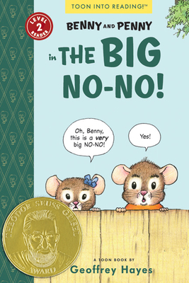 Benny and Penny in the Big No-No!: Toon Level 2 Cover Image