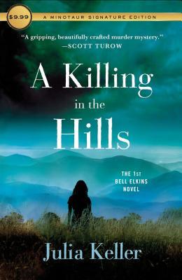 A Killing in the Hills: The First Bell Elkins Novel (Bell Elkins Novels #1) Cover Image