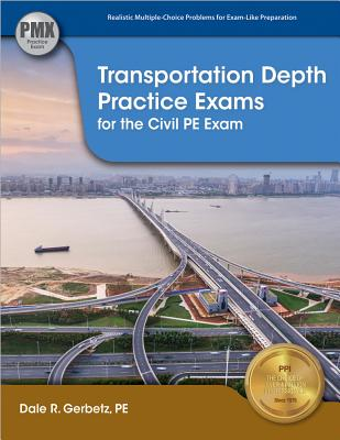 Transportation Depth Practice Exams for the Civil PE Exam Cover Image