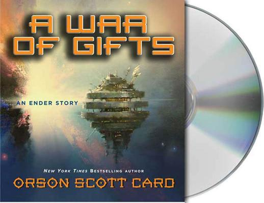 A War of Gifts: An Ender Story (Other Tales from the Ender Universe) Cover Image