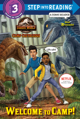 Welcome to Camp! (Jurassic World: Camp Cretaceous) (Step into Reading) Cover Image