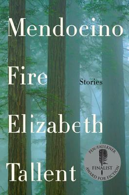 Mendocino Fire: Stories Cover Image