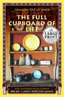 The Full Cupboard of Life: More from the No. 1 Ladies' Detective Agency Cover Image