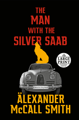 The Man with the Silver Saab: A Detective Varg Novel (3) (Detective Varg Series #3) Cover Image