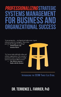 Professionalizing Strategic Systems Management for Business and Organizational Success: Introducing the Ccim Three-Leg Stool Cover Image