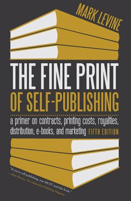 Cover for The Fine Print of Self-Publishing