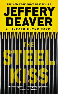 The Steel Kiss (Lincoln Rhyme Novels) Cover Image