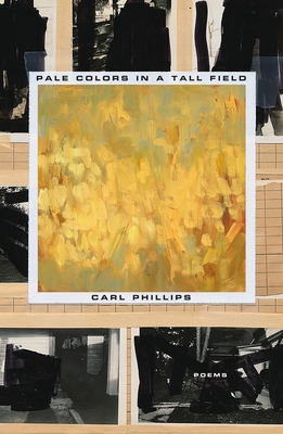 Pale Colors in a Tall Field: Poems Cover Image