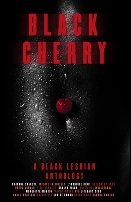 Black Cherry: A Black Lesbian Anthology Cover Image