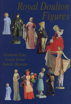 Royal Doulton Figures. Produced at Burslem, Staff: Produced at Burlem, Staffordshire 1892-1994 Cover Image