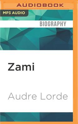 Zami: A New Spelling of My Name Cover Image