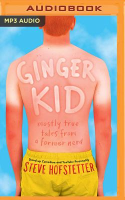 Ginger Kid: Mostly True Tales from a Former Nerd Cover Image