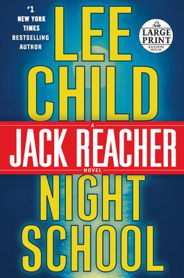 Night School: A Jack Reacher Novel Cover Image