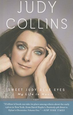 Sweet Judy Blue Eyes: My Life in Music Cover Image