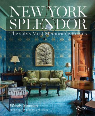 New York Splendor: The City's Most Memorable Rooms Cover Image