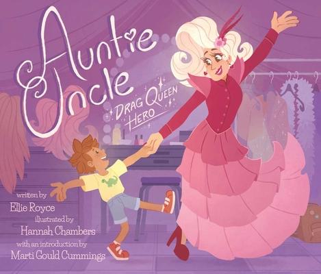 Auntie Uncle: Drag Queen Hero Cover Image