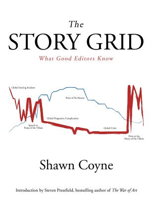 The Story Grid: What Good Editors Know Cover Image