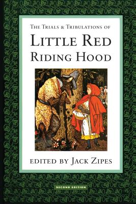 The Trials and Tribulations of Little Red Riding Hood Cover