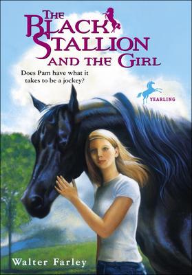 Cover for The Black Stallion and the Girl (Black Stallion (Prebound))