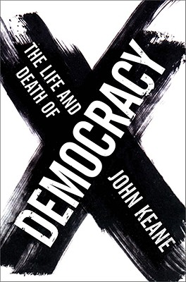 The Life and Death of Democracy Cover