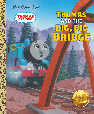 Thomas and the Big Big Bridge (Thomas & Friends) Cover Image