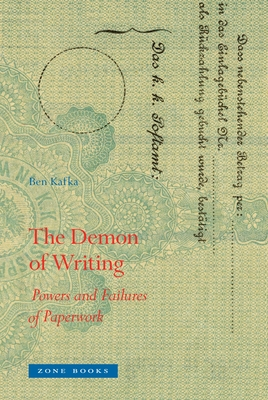 The Demon of Writing: Powers and Failures of Paperwork (Zone Books) Cover Image