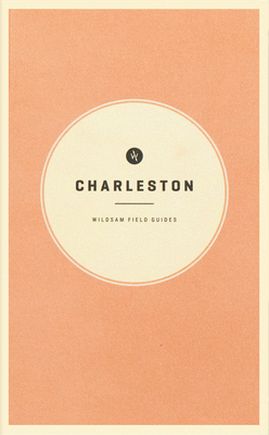 Charleston (Wildsam Field Guides) Cover Image