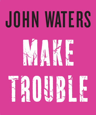 Make Trouble Cover