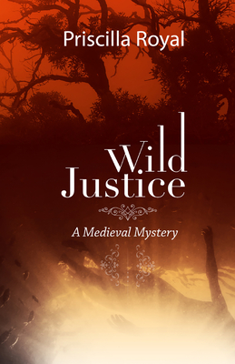 Wild Justice (Medieval Mysteries #14) Cover Image