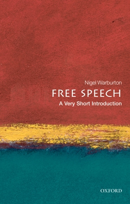 Free Speech: A Very Short Introduction (Very Short Introductions) Cover Image