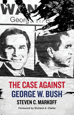 The Case Against George W. Bush Cover Image