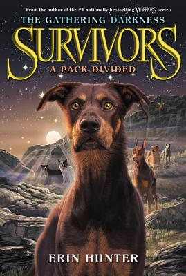 Survivors: The Gathering Darkness #1: A Pack Divided Cover Image
