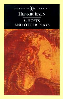 Ghosts and Other Plays Cover Image