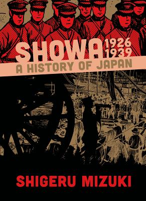 Showa 1926-1939: A History of Japan (Showa: A History of Japan #1) Cover Image
