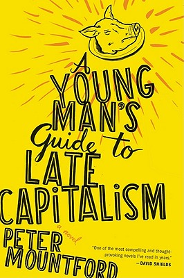 A Young Man's Guide to Late Capitalism Cover Image