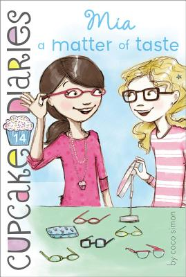 Mia a Matter of Taste (Cupcake Diaries #14) Cover Image
