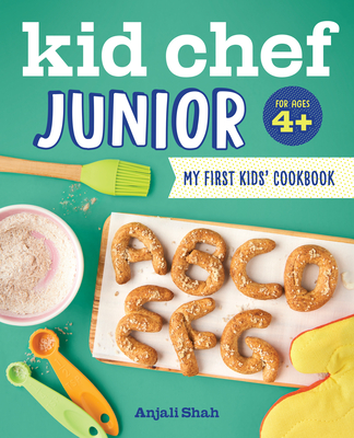 Kid Chef Junior: My First Kids Cookbook Cover Image
