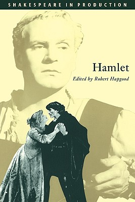 Hamlet: Prince of Denmark (Shakespeare in Production) Cover Image