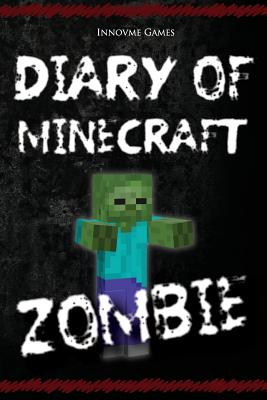Diary of a Minecraft Zombie Cover Image