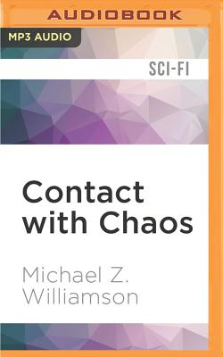 Contact with Chaos (Freehold #4) Cover Image