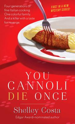 You Cannoli Die Once Cover