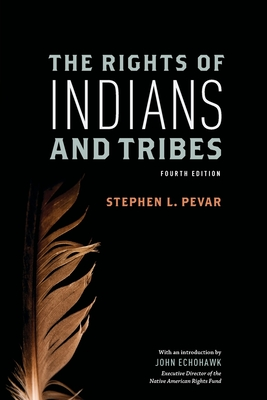 The Rights of Indians and Tribes Cover Image