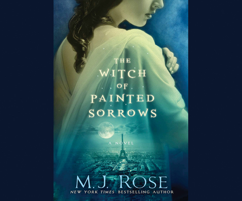 Cover for The Witch of Painted Sorrows (Daughters of La Lune #1)