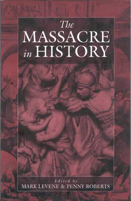Cover for The Massacre in History (War and Genocide #1)