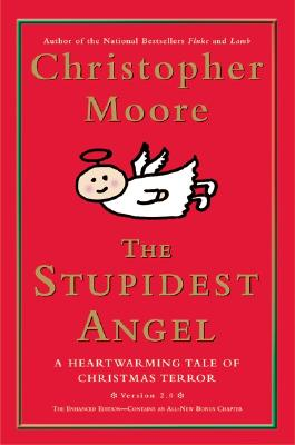 The Stupidest Angel: A Heartwarming Tale of Christmas Terror (Pine Cove #3) Cover Image