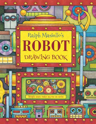 Ralph Masiello's Robot Drawing Book Cover