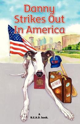 Danny Strikes Out In America: a R.E.A.D book Cover Image