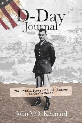 D-Day Journal: The Untold Story of a U.S. Ranger on Omaha Beach Cover Image