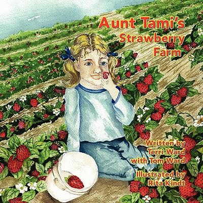 Aunt Tami's Strawberry Farm Cover Image